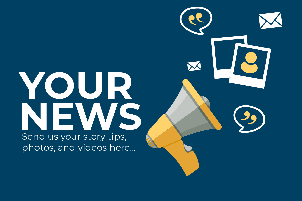 Your news: Send us your story tips, photos, and videos...