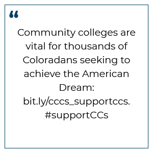 Tweet Preview: Community colleges are vital for thousands of Coloradans seeking to achieve the American Dream. #supportCCs