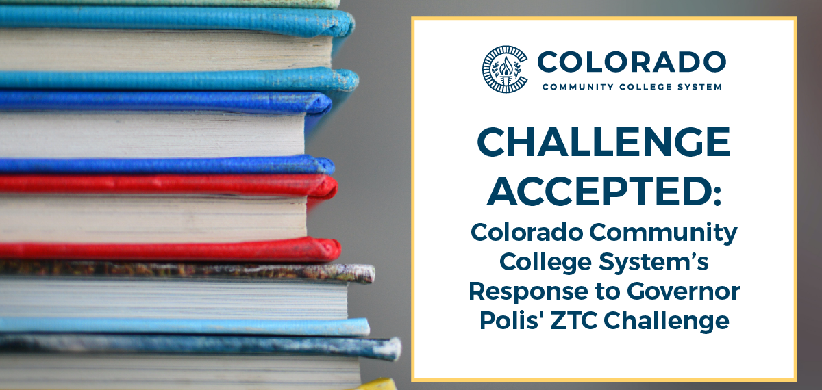 Challenge Accepted: Colorado Community College System's Response to Governor Polis' ZTC Challenge