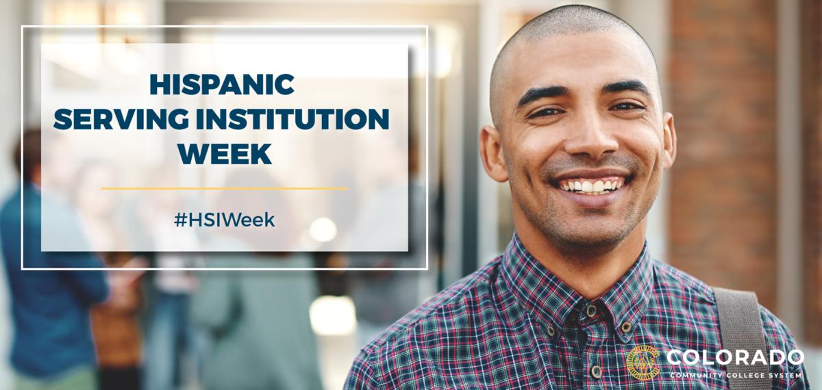 Hispanic Serving Institution Week - #HSIWeek