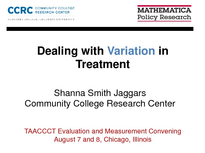 Dealing with Variation in Treatment. By Shanna Smith Jaggars PDF