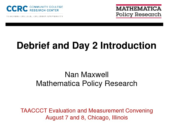 Debrief and Day 2 Introduction. By Nan Maxwell PDF